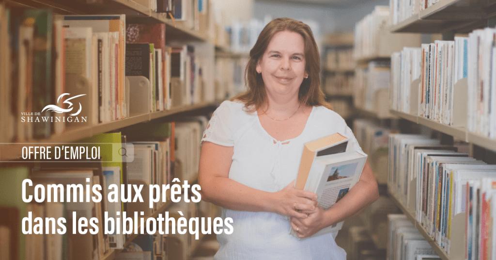 Offre d'emploi : Commis aux prêts dans les bibliothèques (sur appel et remplacements)
