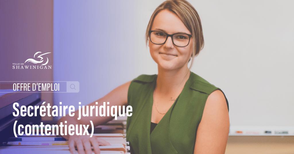 Offre d'emploi : Secrétaire juridique – contentieux (remplacement d'un congé de maternité)